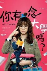 Nonton Streaming Download Drama Hello Again! (2018) Subtitle Indonesia