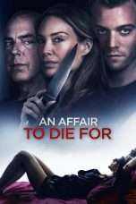Nonton An Affair to Die For (2019) Subtitle Indonesia