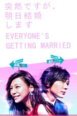 Nonton Streaming Download Drama Everyone's Getting Married (2017) Subtitle Indonesia