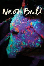 Nonton Streaming Download Drama Neon Bull (2016) Subtitle Indonesia