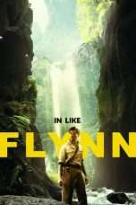Nonton In Like Flynn (2018) Subtitle Indonesia