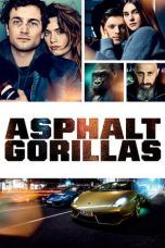 Nonton Streaming Download Drama Asphaltgorillas (2018) hd Subtitle Indonesia