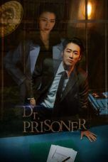 Nonton Streaming Download Drama Doctor Prisoner (2019) Subtitle Indonesia