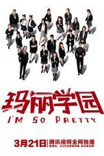 Nonton Streaming Download Drama I'm So Pretty (2019) Subtitle Indonesia