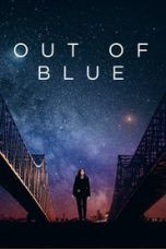 Nonton Out of Blue (2018) Subtitle Indonesia