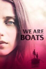 Nonton We Are Boats (2019) Subtitle Indonesia