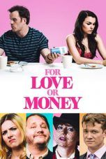 Nonton For Love or Money (2019) gt Subtitle Indonesia
