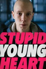 Nonton Streaming Download Drama Stupid Young Heart (2019) Subtitle Indonesia
