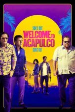 Nonton Streaming Download Drama Welcome to Acapulco (2019) jf Subtitle Indonesia