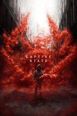 Nonton Streaming Download Drama Captive State (2019) Subtitle Indonesia