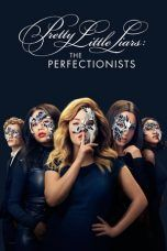 Nonton Streaming Download Drama Pretty Little Liars: The Perfectionists Season 01 (2019) Subtitle Indonesia