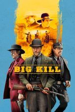 Nonton Streaming Download Drama Big Kill (2018) Subtitle Indonesia