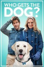 Nonton Who Gets the Dog? (2016) Subtitle Indonesia