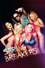 Nonton Streaming Download Drama Spring Breakers (2013) jf Subtitle Indonesia
