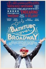 Nonton Streaming Download Drama Bathtubs Over Broadway (2018) Subtitle Indonesia