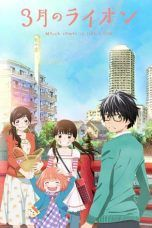 Nonton Streaming Download Drama 3-gatsu no Lion (2016) Subtitle Indonesia