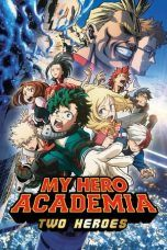 Nonton Streaming Download Drama My Hero Academia: Two Heroes (2018) Subtitle Indonesia
