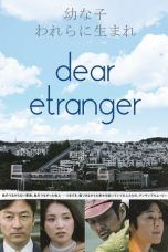 Nonton Streaming Download Drama Dear Etranger (2017) jf Subtitle Indonesia