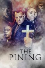 Nonton Streaming Download Drama The Pining (2019) Subtitle Indonesia