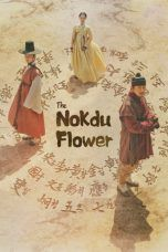 Nonton Streaming Download Drama The Nokdu Flower (2019) Subtitle Indonesia