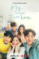 Nonton Streaming Download Drama My First First Love (2019) Subtitle Indonesia