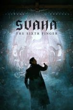 Nonton Svaha: The Sixth Finger (2019) Subtitle Indonesia