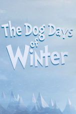 Nonton Streaming Download Drama The Dog Days of Winter (2019) Subtitle Indonesia