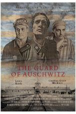 Nonton The Guard of Auschwitz (2018) Subtitle Indonesia