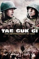 Nonton Streaming Download Drama Tae Guk Gi: The Brotherhood of War (2004) jf Subtitle Indonesia