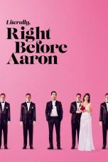 Nonton Streaming Download Drama Literally, Right Before Aaron (2017) jf Subtitle Indonesia