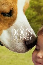 Nonton Streaming Download Drama A Dog's Journey (2019) Subtitle Indonesia