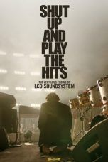 Nonton Shut Up and Play the Hits (2012) Subtitle Indonesia