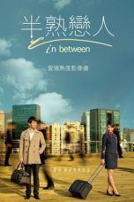 Nonton Streaming Download Drama In Between (2012) Subtitle Indonesia