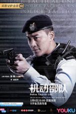 Nonton Streaming Download Drama Police Tactical Unit (2019) Subtitle Indonesia