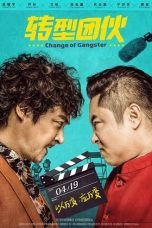 Nonton Change of Gangster (2019) Subtitle Indonesia