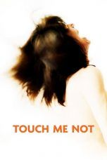 Nonton Touch Me Not (2018) Subtitle Indonesia