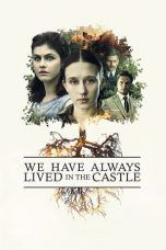 Nonton We Have Always Lived in the Castle (2019) Subtitle Indonesia