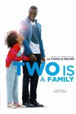 Nonton Two Is a Family (2016) Subtitle Indonesia