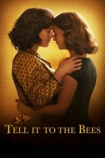 Nonton Tell It to the Bees (2019) Subtitle Indonesia