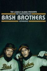 Nonton The Lonely Island Presents: The Unauthorized Bash Brothers Experience (2019) Subtitle Indonesia
