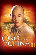 Nonton Once Upon a Time in China III (1993) Subtitle Indonesia