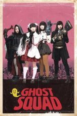 Nonton Streaming Download Drama Ghost Squad (2018) jf Subtitle Indonesia