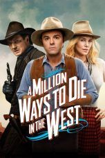 Nonton A Million Ways to Die in the West (2014) Subtitle Indonesia