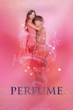 Nonton Streaming Download Drama Perfume (2019) Subtitle Indonesia