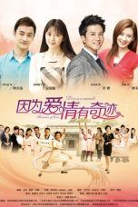 Nonton Because Love is a Miracle (2014) Subtitle Indonesia