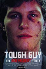 Nonton Streaming Download Drama Tough Guy: The Bob Probert Story (2018) Subtitle Indonesia