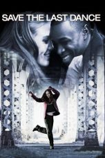 Nonton Save the Last Dance (2001) Subtitle Indonesia