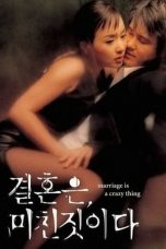 Nonton Marriage Is A Crazy Thing (2002) Subtitle Indonesia