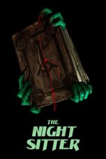 Nonton The Night Sitter (2018) Subtitle Indonesia