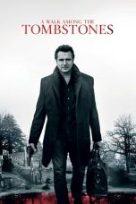 Nonton A Walk Among the Tombstones (2014) Subtitle Indonesia